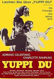 Yuppi du(1975) Poster - Movie Forum, Cast, Reviews