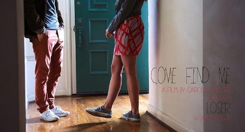 Come Find Me (2013)