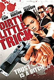 Dirty Little Trick (2011) Poster - Movie Forum, Cast, Reviews
