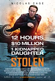 Stolen (2012) Poster - Movie Forum, Cast, Reviews