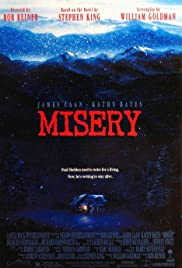 Misery (1990) Poster - Movie Forum, Cast, Reviews