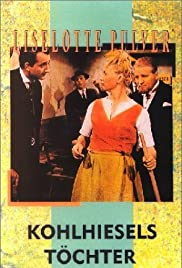 Kohlhiesels Töchter (1962) Poster - Movie Forum, Cast, Reviews