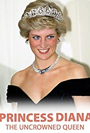 Princess Diana: The Uncrowned Queen Poster