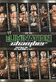 Elimination Chamber (2012) Poster - TV Show Forum, Cast, Reviews