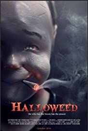 Halloweed (2016) Poster - Movie Forum, Cast, Reviews
