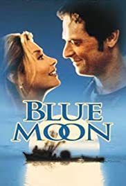 Blue Moon (1999) Poster - Movie Forum, Cast, Reviews