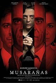 Musarañas(2014) Poster - Movie Forum, Cast, Reviews
