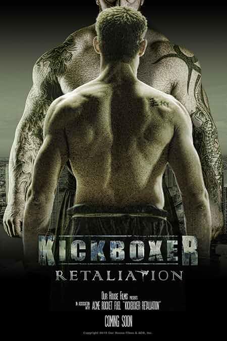 Kickboxer Retaliation 2017 English Full Movie 720p HDRip full movie watch online free download at movies365.lol