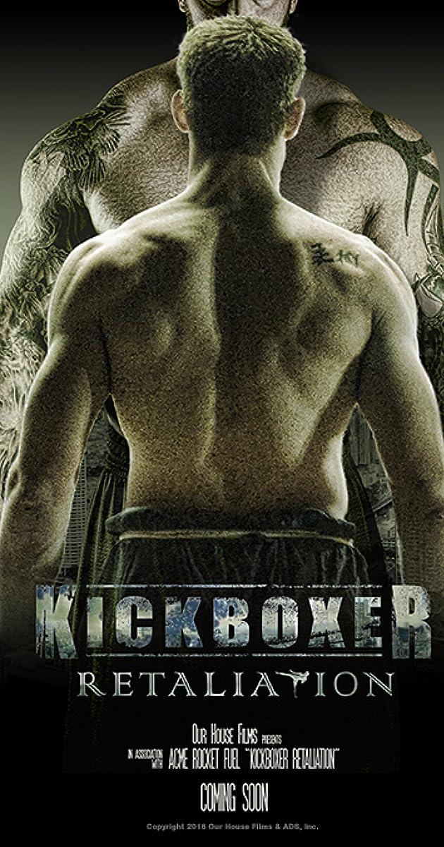 Kikboksininkas. Atpildas (2018) / Kickboxer: Retaliation (2018)