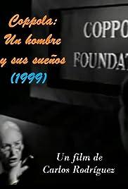 Coppola: un hombre y sus sueños Poster