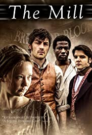 The Mill Poster - TV Show Forum, Cast, Reviews