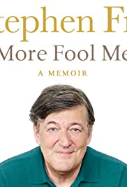 Stephen Fry Live: More Fool Me (2014) Poster - Movie Forum, Cast, Reviews