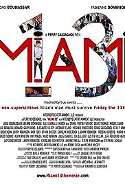 Miami 13 Poster