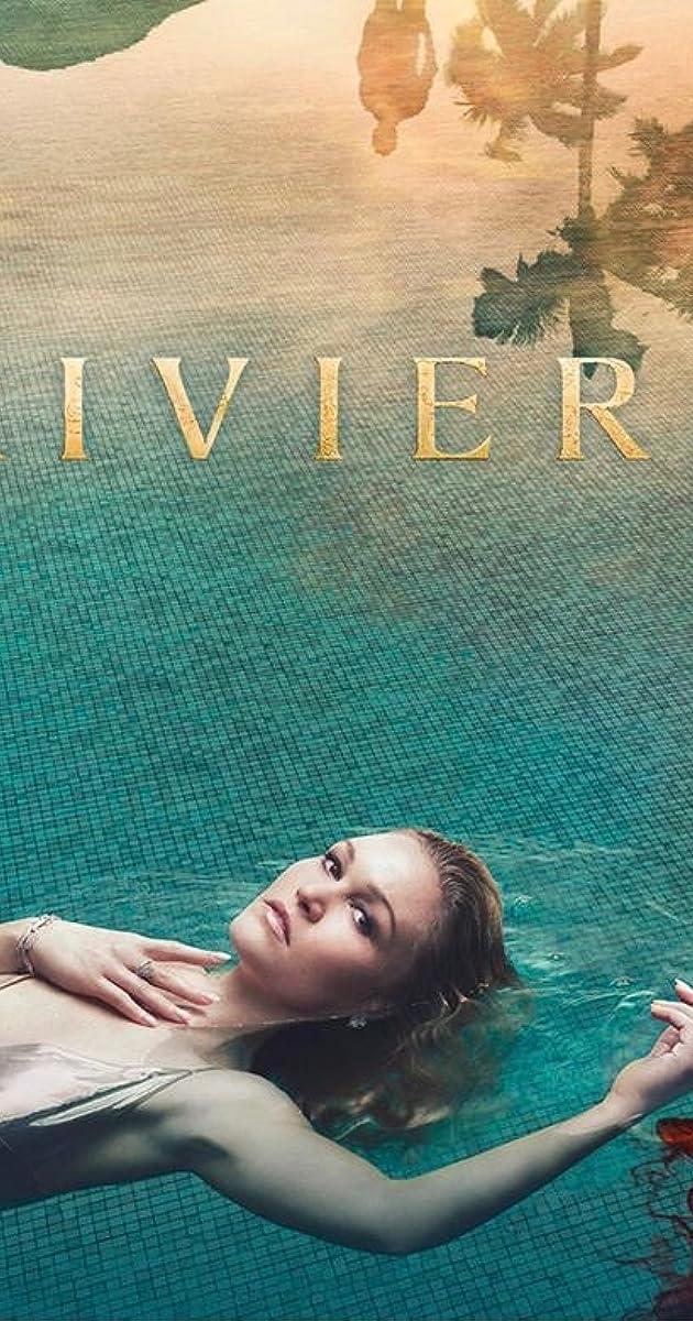 Rivjera (1 Sezonas) / Riviera (Season 1) (2017) online