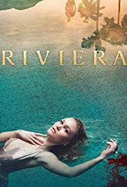 Riviera Poster - TV Show Forum, Cast, Reviews