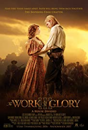 The Work and the Glory III: A House Divided (2006) Poster - Movie Forum, Cast, Reviews