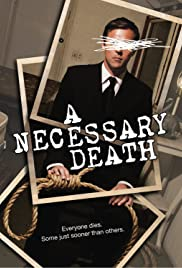 A Necessary Death (2008) Poster - Movie Forum, Cast, Reviews