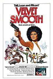 Velvet Smooth(1976) Poster - Movie Forum, Cast, Reviews