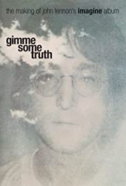 Gimme Some Truth: The Making of John Lennon's Imagine Album (2000) Poster - Movie Forum, Cast, Reviews