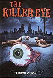 The Killer Eye (1999) Poster - Movie Forum, Cast, Reviews