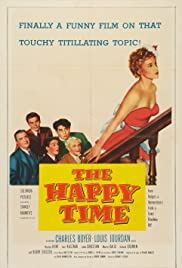 The Happy Time (1952) Poster - Movie Forum, Cast, Reviews