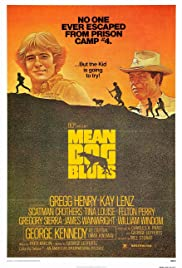 Mean Dog Blues (1978) Poster - Movie Forum, Cast, Reviews