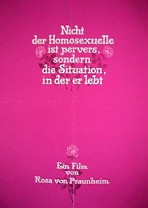 It Is Not the Homosexual Who Is Perverse But the Society in Which He Lives 1971 9