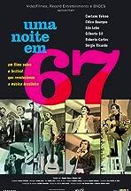Uma Noite em 67