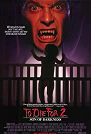 Son of Darkness: To Die for II(1991) Poster - Movie Forum, Cast, Reviews