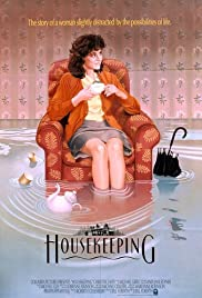Housekeeping (1987) Poster - Movie Forum, Cast, Reviews
