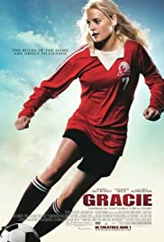 Gracie (2007) Poster - Movie Forum, Cast, Reviews