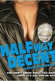 Halfway Decent Poster