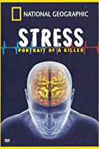 Image of Killer Stress: A National Geographic Special