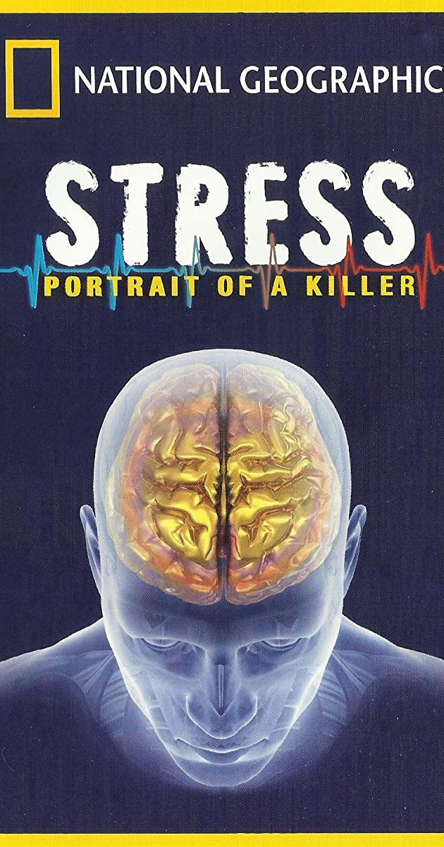 Killer Stress A National Geographic Special TV Movie 2008 IMDb – Stress Portrait of a Killer Worksheet