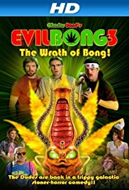 Evil Bong 3: The Wrath of Bong (2011) Poster - Movie Forum, Cast, Reviews