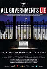 All Governments Lie Truth Deception and the Spirit of IF Stone(2016)