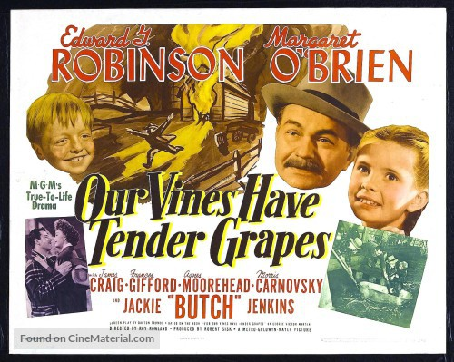 Image result for our vines have tender grapes (1945)