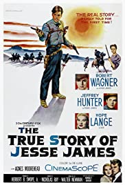 The True Story of Jesse James (1957) Poster - Movie Forum, Cast, Reviews