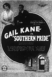 Southern Pride (1917) - Drama.