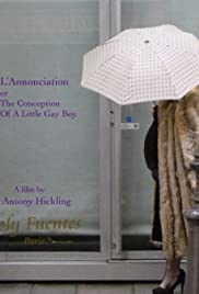 L'Annonciation or The Conception of a Little Gay Boy Poster