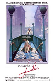 Forever, Lulu (1987) Poster - Movie Forum, Cast, Reviews