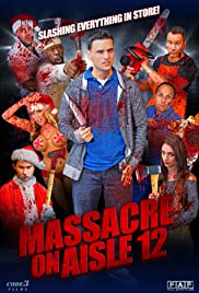 Massacre on Aisle 12 2016 HDRip XViD-ETRG 700MB