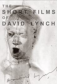 The Short Films of David Lynch Poster