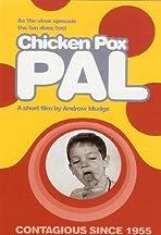 Chicken Pox Pal