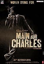 Main Aur Charles(2015)