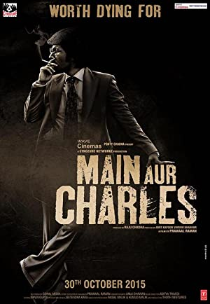 Main Aur Charles (2015) Download on Vidmate