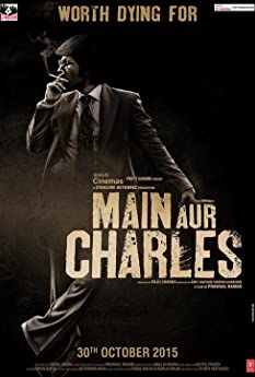 Main Aur Charles (2015)