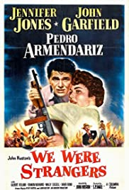 We Were Strangers (1949) Poster - Movie Forum, Cast, Reviews