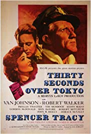 Thirty Seconds Over Tokyo(1944) Poster - Movie Forum, Cast, Reviews