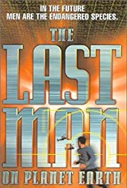 The Last Man on Planet Earth (1999) Poster - Movie Forum, Cast, Reviews